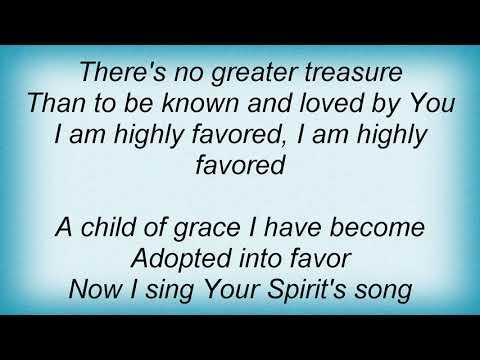 Amy Grant - Highly Favoured Lyrics