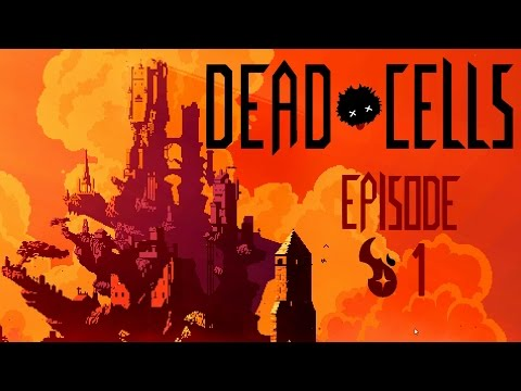 Blargh! The Dead Cells Chronicle, Episode 1: Primordial Ooze