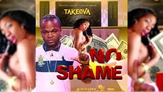 Takeova - No Shame (Official Audio)