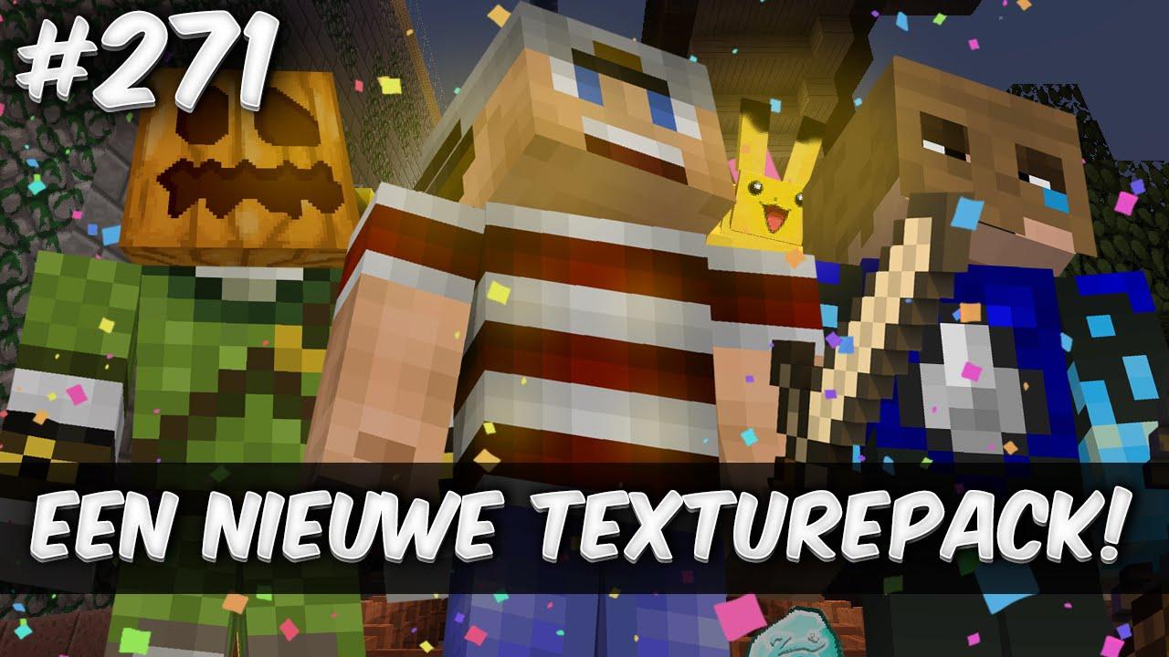 Minecraft Survival 271 Een Nieuwe Texturepack Youtube