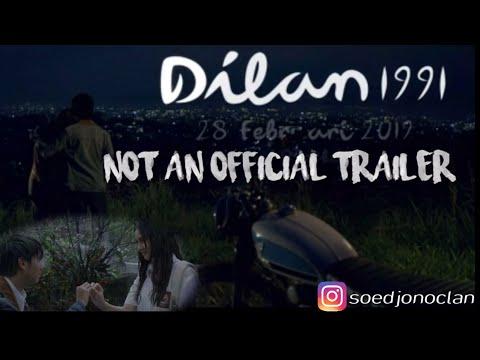 Dilan 1991 - NOT AN OFFICIAL TRAILER   28 Februari 2019