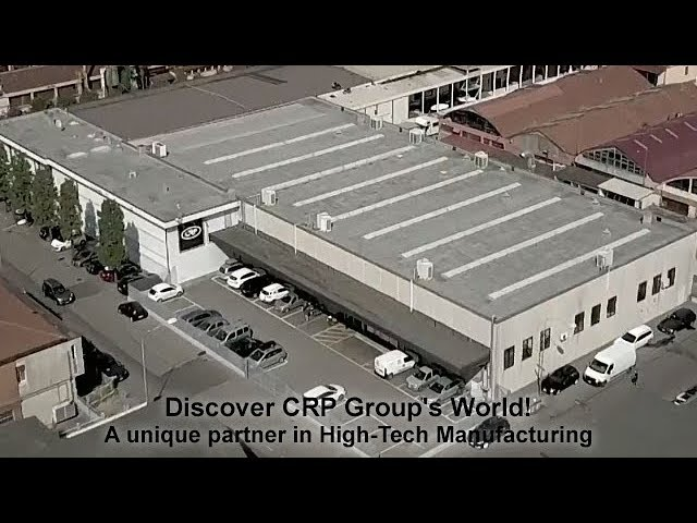 CRP Group: A unique partner in High-Tech Manufacturing