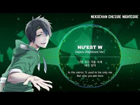 Nu'est W - Dejavu (Nightcore Version) + Lyrics