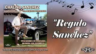 Chalino sanchez (regulo sanchez con requinto)