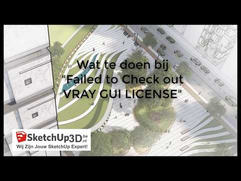 Failed to Check out VRAY GUI LICENSE (in DUTCH) - YouTube