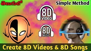 (తెలుగులో)How to create 8D videos and 8D songs in mobile ||  By SUMANTHTECHINFO
