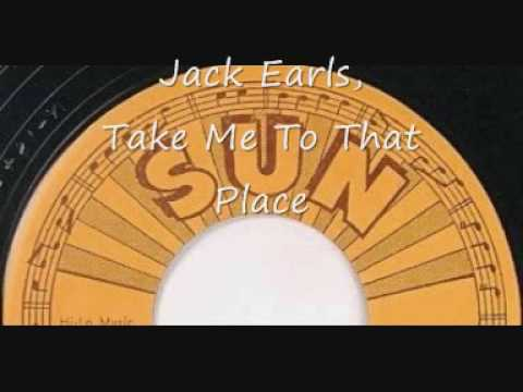 Jack Earls, Take Me To That Place
