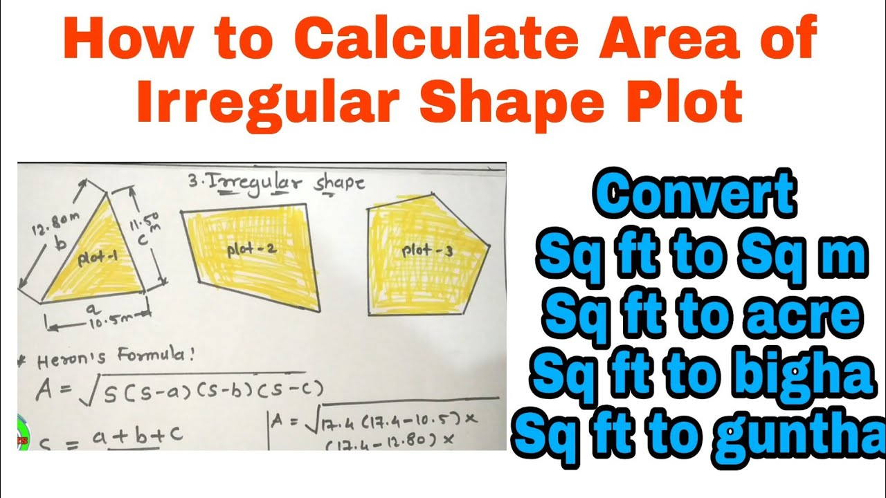 How to calculate land area ¦¦ Area of Irregular Shape Plot ¦¦ Area  conversion