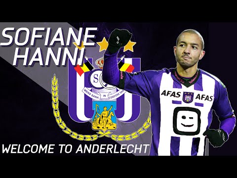 SOFIANE HANNI | Welcome to ANDERLECHT | Best Goals,  Assists & Skills | HD