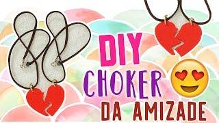 DIY: CHOKER / COLAR DA AMIZADE ❤ PARA MELHORES AMIGAS #BFF | SUPER FÁCIL