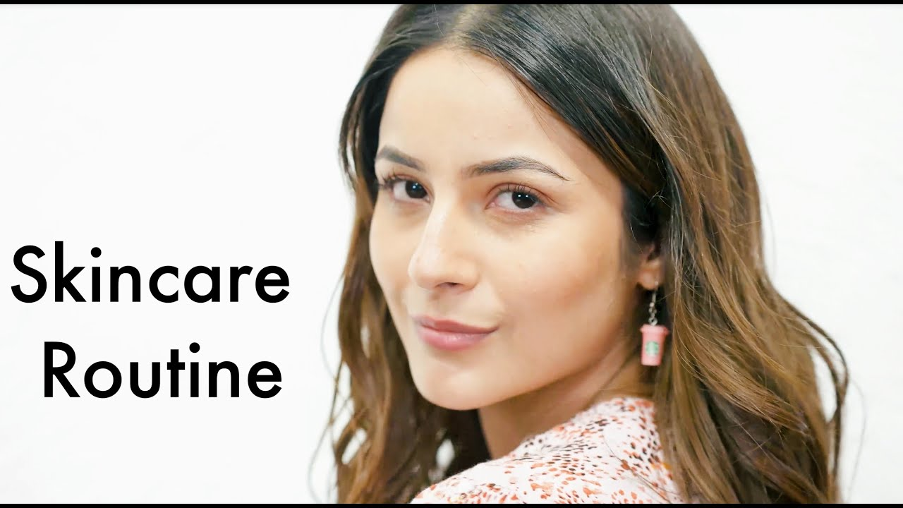Get Clear & Bright Skin in 3 easy steps | Shehnaaz Gill | My Skincare routine