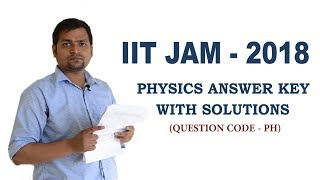 IIT JAM 2018 Physics Answer Key with Video Solutions