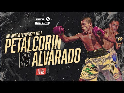 LIVE: Petalcorin vs Alvarado | IBF World Junior Flyweight Championship | ESPN5 Boxing