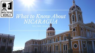 Nicaragua: What to Know Before You Visit Nicaragua