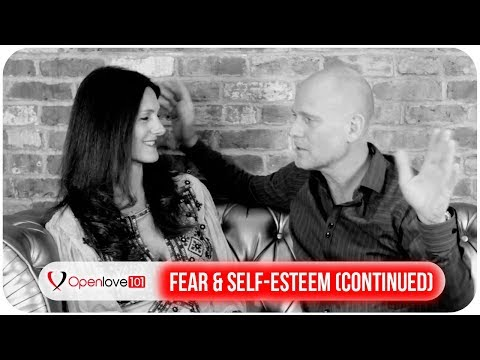 Fear and Esteem in Open Relationships - Part 2