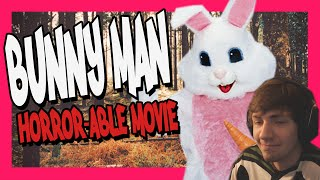 Horror-able Movie Review - Bunny Man
