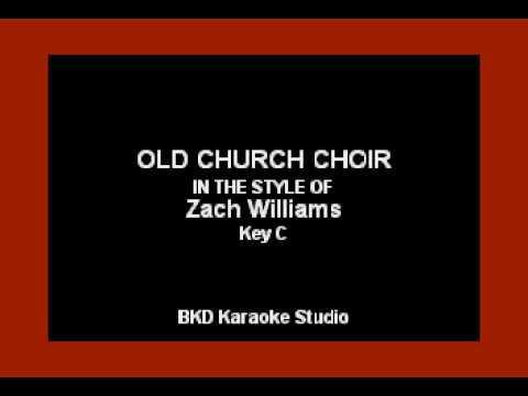 Old Church Choir In the Style of Zach Williams Karaoke with Lyrics