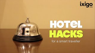 Coolest Hotel Room Secrets - Tricks For A Smart Traveller