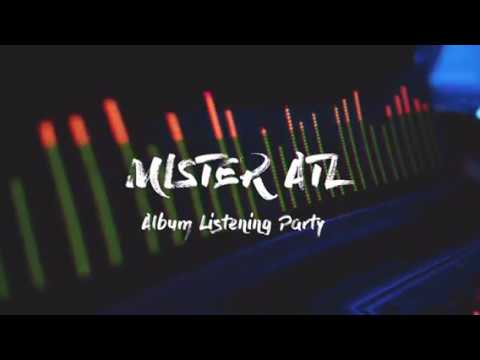 Mister ATL - Album Listening Party Vlog