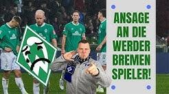 Ansage an die Werder Bremen Spieler