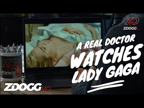 A Real Doctor Watches Lady Gaga's 5 Foot 2 | ZDoggMD.com