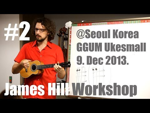 #2 James Hill Workshop @Seoul 9.Dec.2013.