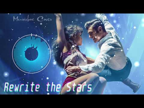 [Music box Cover] The Greatest Showman – Rewrite The Stars