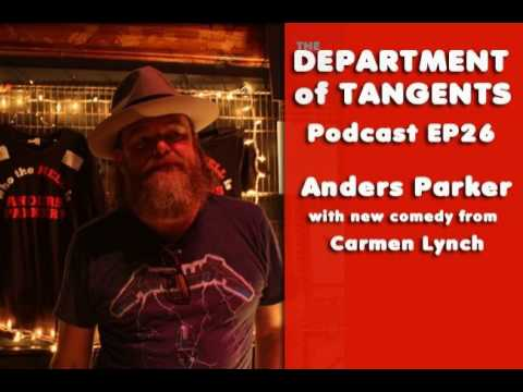 DoT Podcast EP26: Anders Parker on Solitude and Collaboration, New Comedy from Carmen Lynch