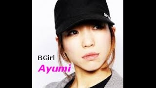 BGirl Ayumi - Style Master - 2016 Trailer