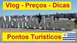 Viagem Montevideo Parte 1 - Dicas - Preços
