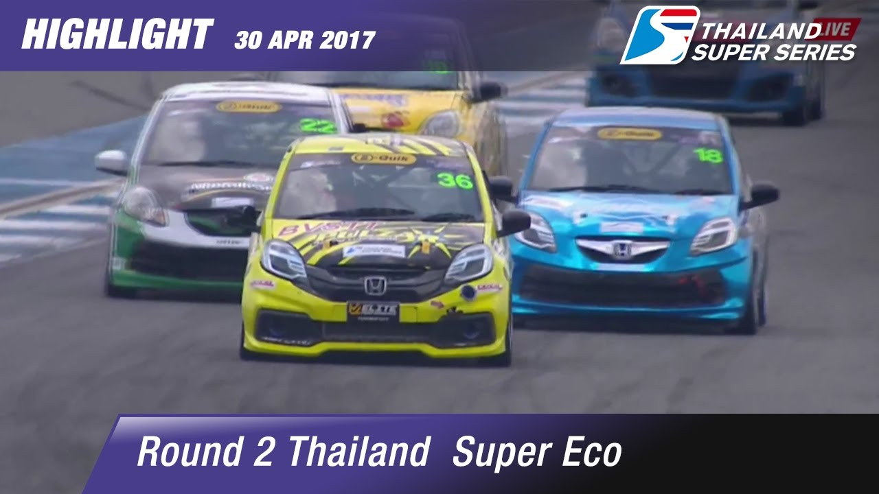 Highlight TH Super Eco Rd.2 | Chang International Circuit , Buriram