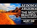 Sedona Arizona | The Most Beautiful Place on Earth?