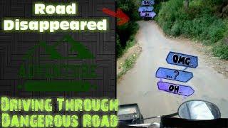 Driving through Dangerous Road
