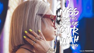 Miss Mulatto- Bounce out with that Remix