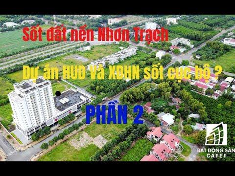[ Sốt đất Nhơn Trạch 2019 ] #Review và tham quan dự án #HUD và #XDHN tại Long Thọ – Phần 2