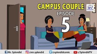CAMPUS COUPLE EP5 (Splendid TV) (Splendid Cartoon)