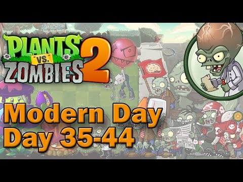 Plants vs Zombies 2. Epic Quest: Modern Day Dustup — Day 35-44 (2019)