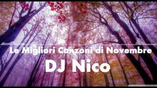 Le Migliori Canzoni di Novembre 2014 - DJ Nico [Tracklist + Download]
