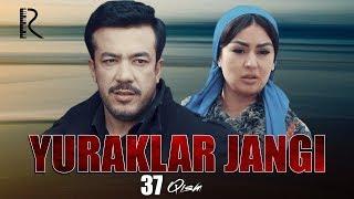 Yuraklar jangi (o'zbek serial) | Юраклар жанги (узбек сериал) 37-qism