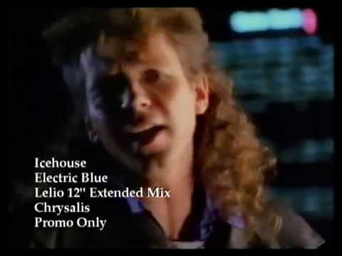 Icehouse - Electric Blue (Extended '12).avi