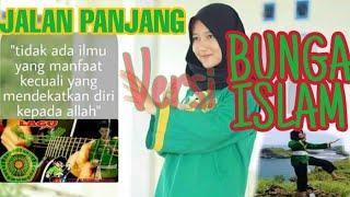 Bunga Islam Versi Jalan Panjang #BungaIslamCabangBojonegoro #BungaIslamPusatPonorogo #BungaIslam1967