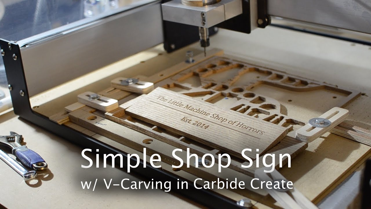 Making a Shop Sign in Carbide Create w/ V-Carving - Shapeoko Project #58