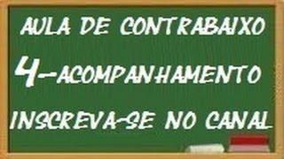 AULA DE CONTRABAIXO 4 (acompanhamento)