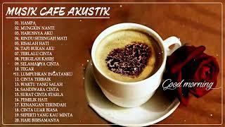Download lagu Kumpulan Musik Akustik Terbaru - Musik Akustik Terbaik untuk Santai di Cafe | Lagu Cocok Untuk Cafe