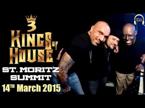 3 Kings of House (Morales Vega Humphries) St. Moritz Summit 14.03.2015