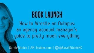 Book launch: How to Wrestle an Octopus by Sarah Ritchie