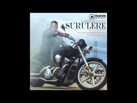 Dr SID - Surulere Ft Don Jazzy (Audio)