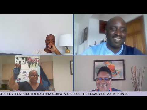 BNV: Legacy of Mary Prince | Chris Famous, Ajala Omodele, Minister Foggo & Rashida Godwin, July 2020