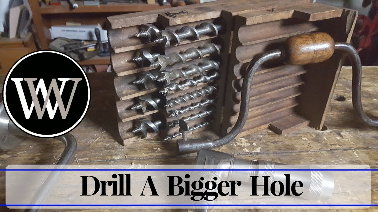 How To Enlarge A Hole With An Auger Bit Hand Tool Woodworking Tip