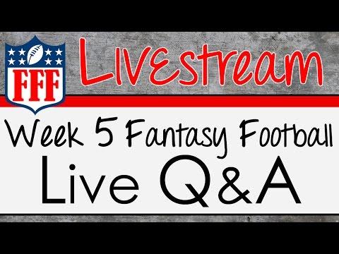 Week 5 Live Q & A - 2015 Fantasy Football